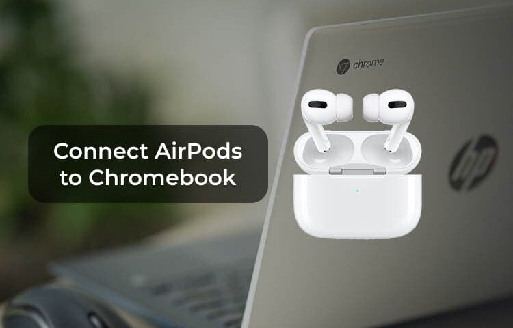 How to connectAirPodsto aChromebook